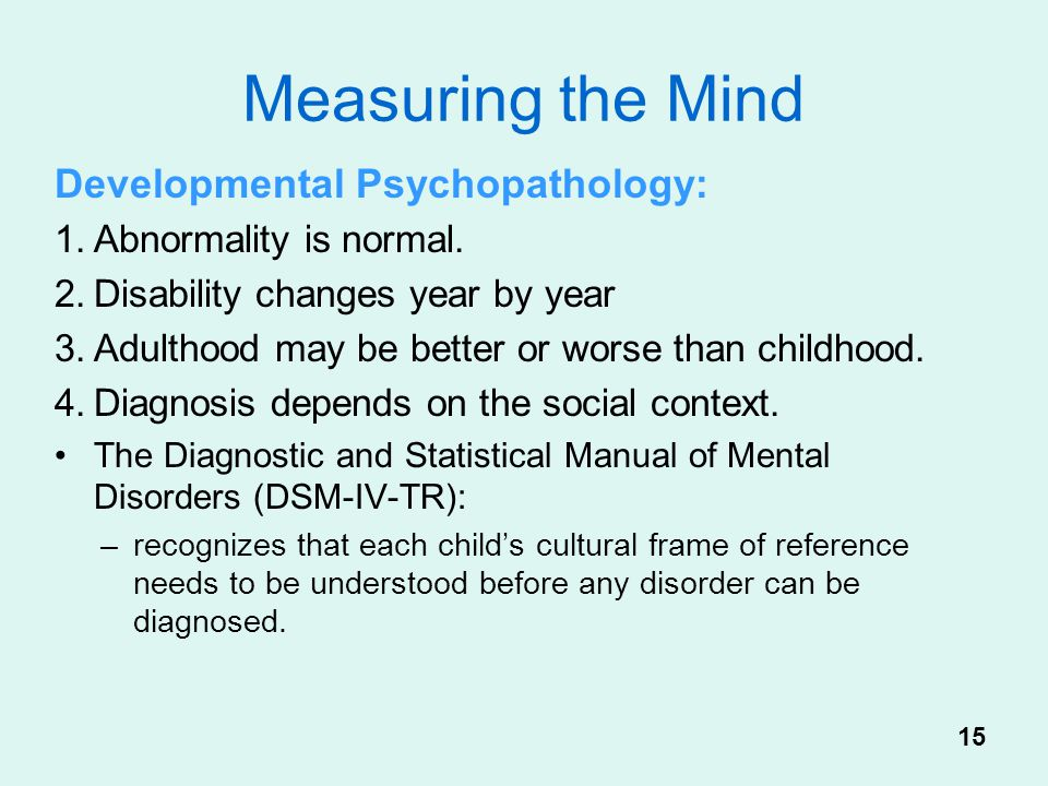 Measuring the Mind Developmental Psychopathology: