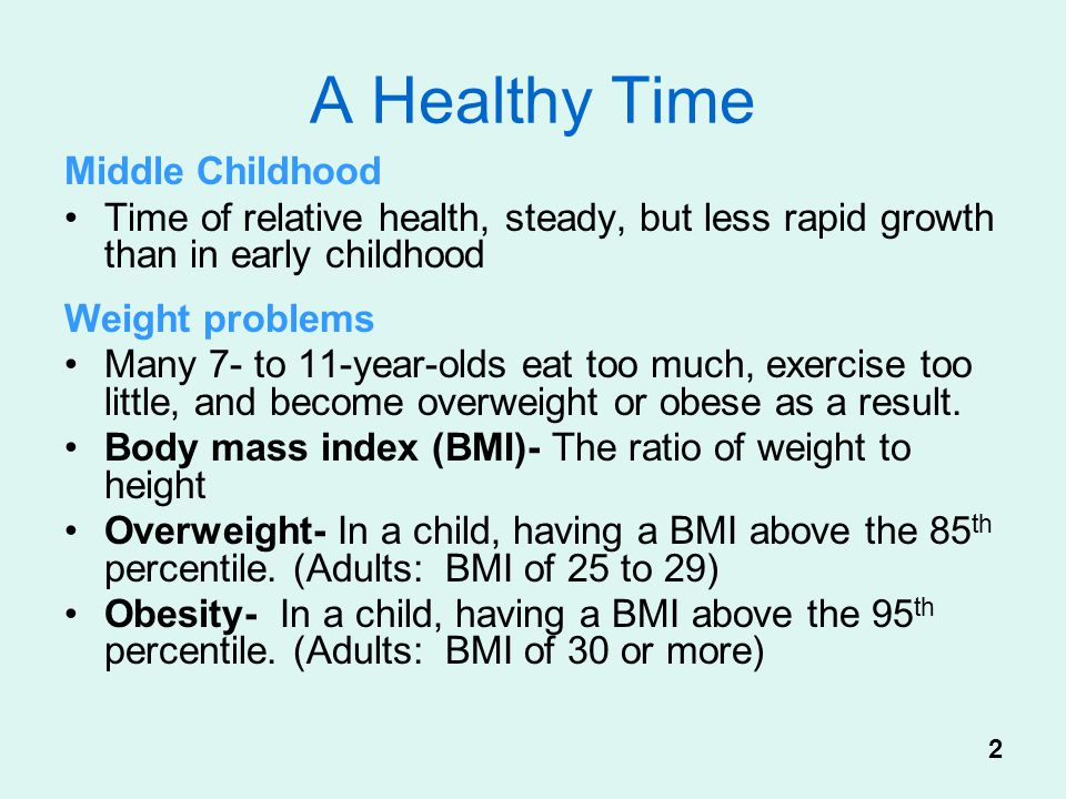A Healthy Time Middle Childhood