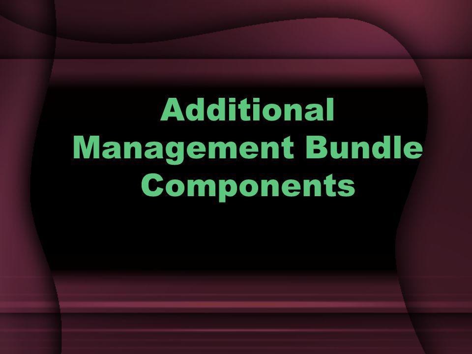 Additional Management Bundle Components