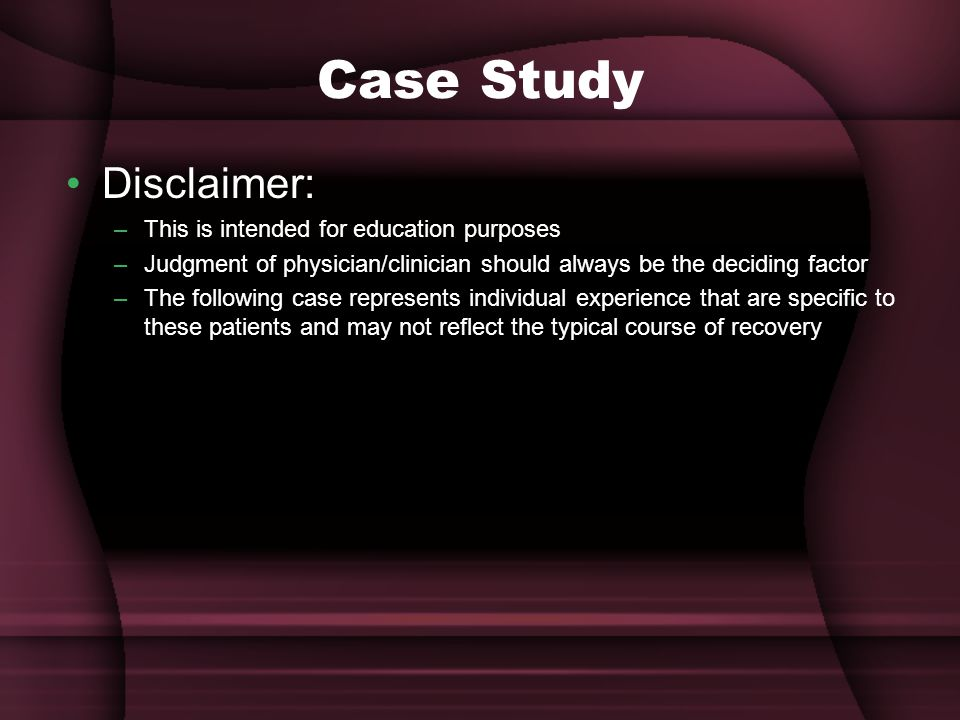 Case Study Disclaimer: This is intended for education purposes