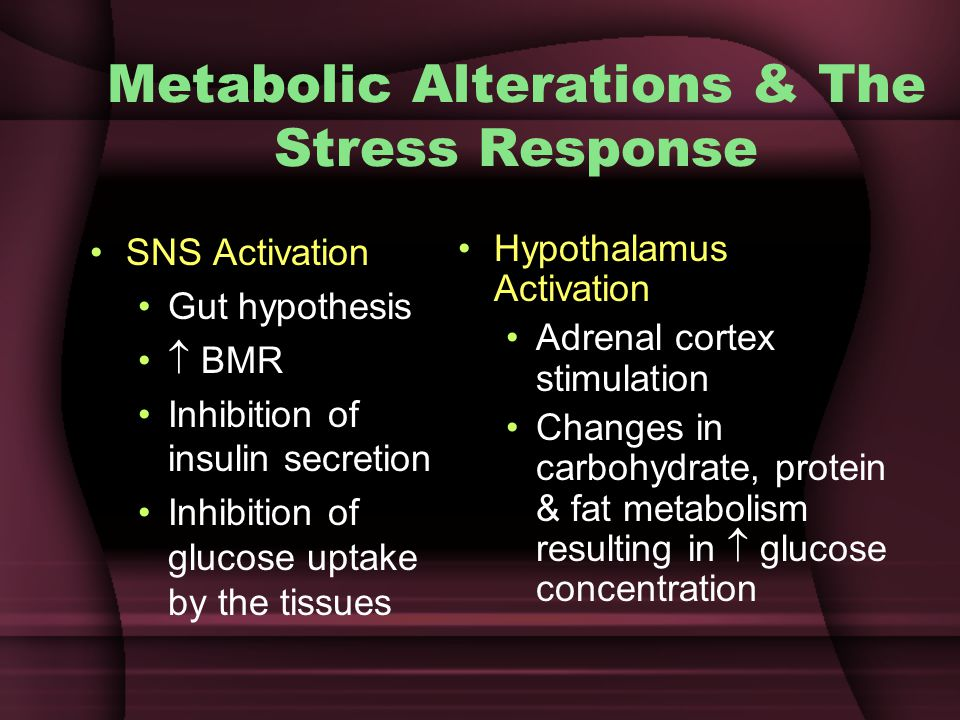Metabolic Alterations & The Stress Response