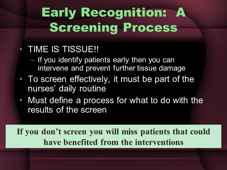 Early Recognition: A Screening Process