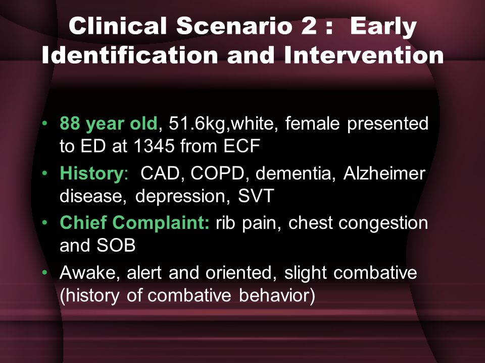 Clinical Scenario 2 : Early Identification and Intervention
