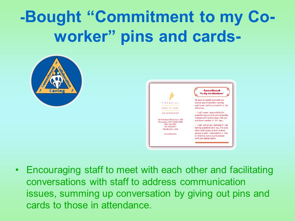 -Bought Commitment to my Co-worker pins and cards-