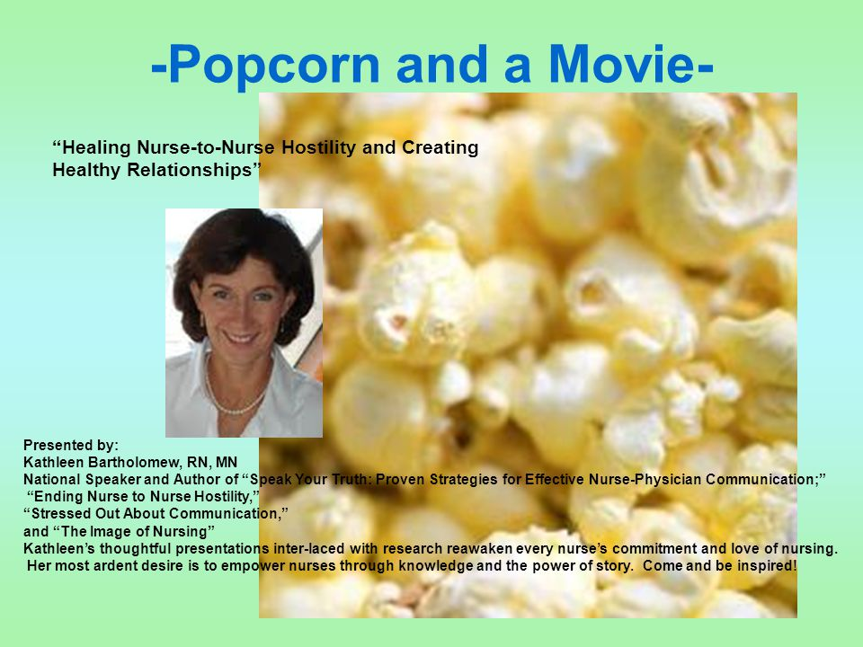 -Popcorn and a Movie- Healing Nurse-to-Nurse Hostility and Creating