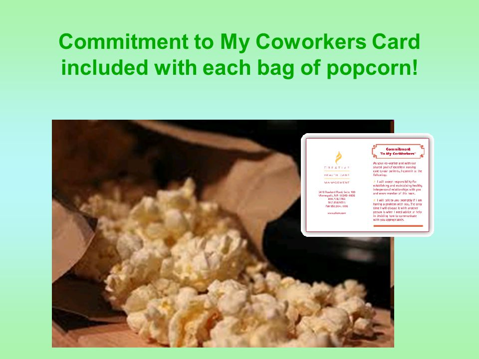 Commitment to My Coworkers Card included with each bag of popcorn!