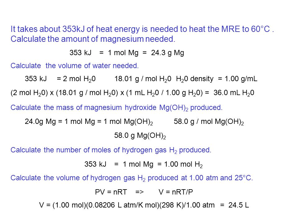 It takes about 353kJ of heat energy is needed to heat the MRE to 60°C