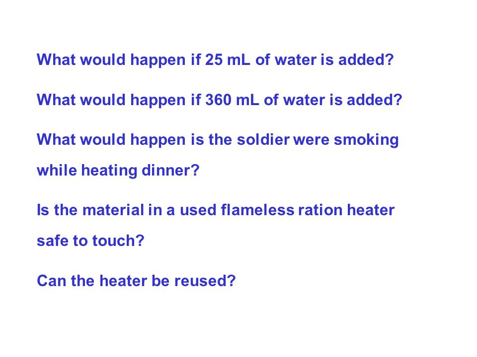 What would happen if 25 mL of water is added