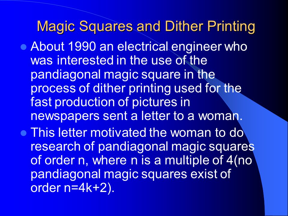 Magic Squares and Dither Printing