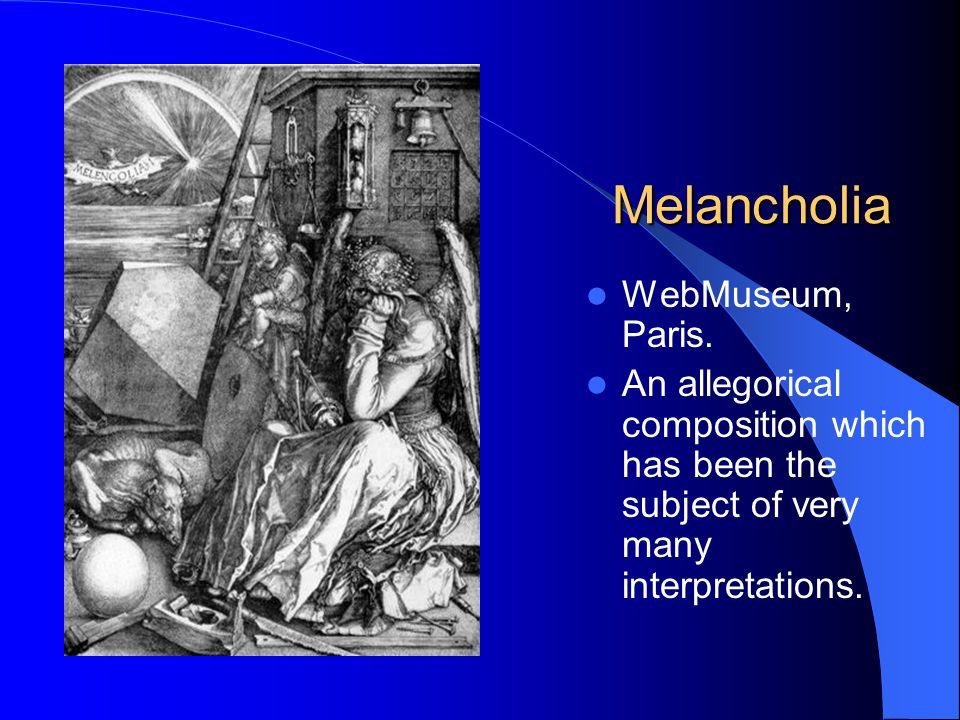 Melancholia WebMuseum, Paris.