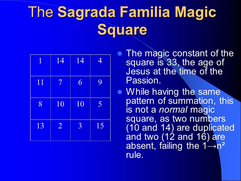 The Sagrada Familia Magic Square