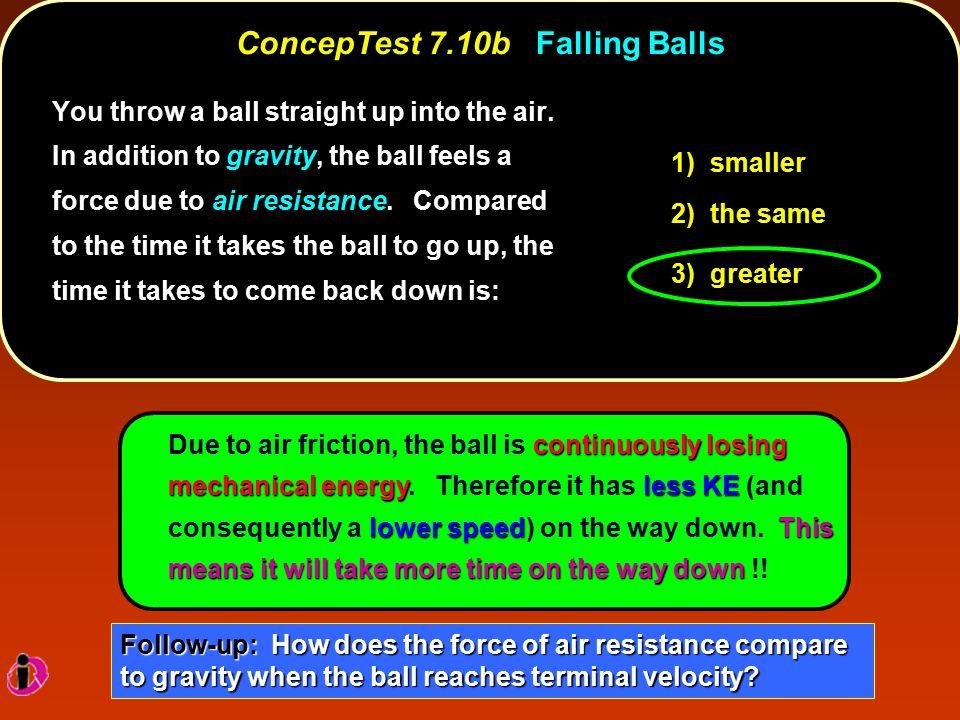 ConcepTest 7.10b Falling Balls