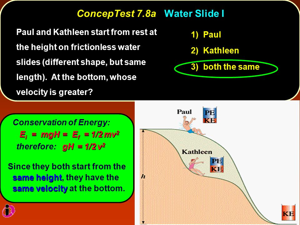 ConcepTest 7.8a Water Slide I