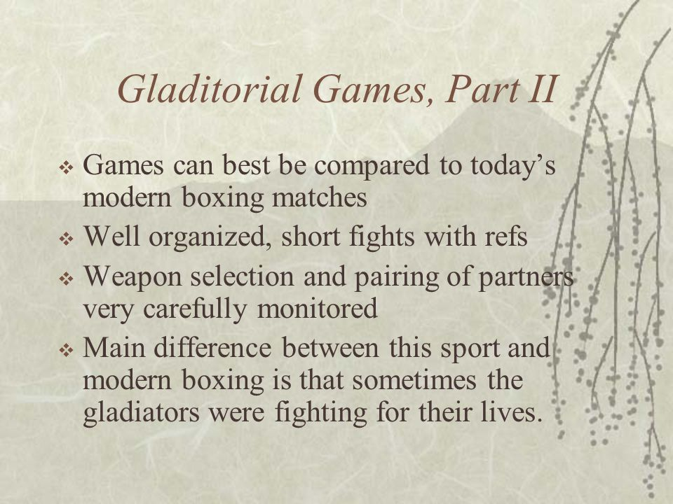 Gladitorial Games, Part II
