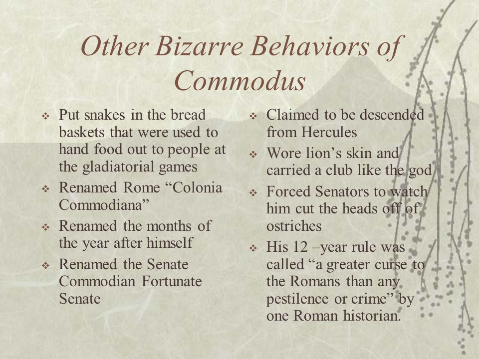 Other Bizarre Behaviors of Commodus