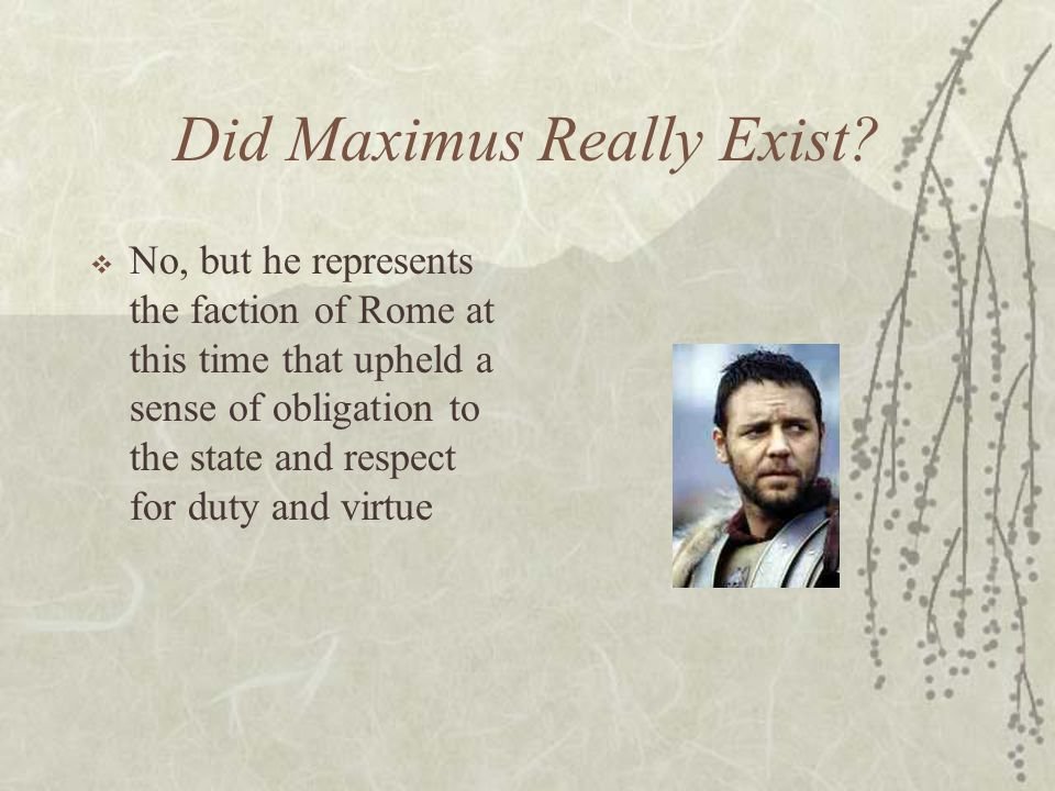 Did Maximus Really Exist