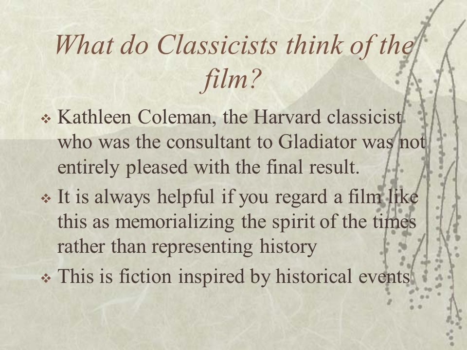 What do Classicists think of the film