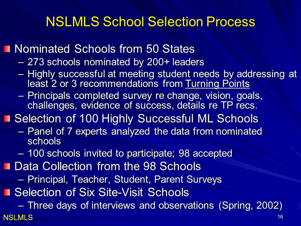 NSLMLS School Selection Process