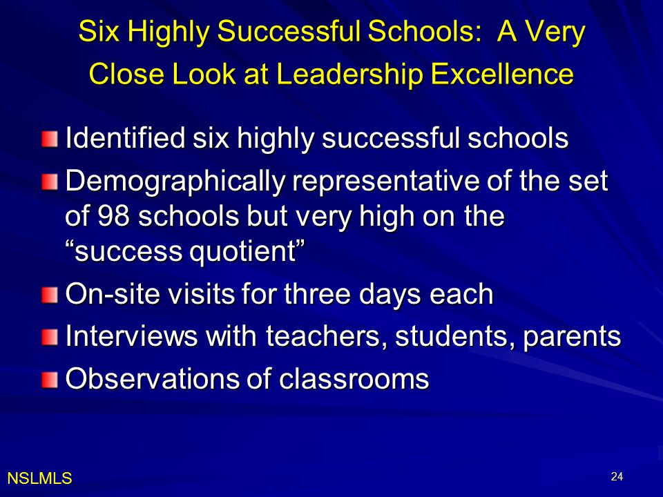 Identified six highly successful schools