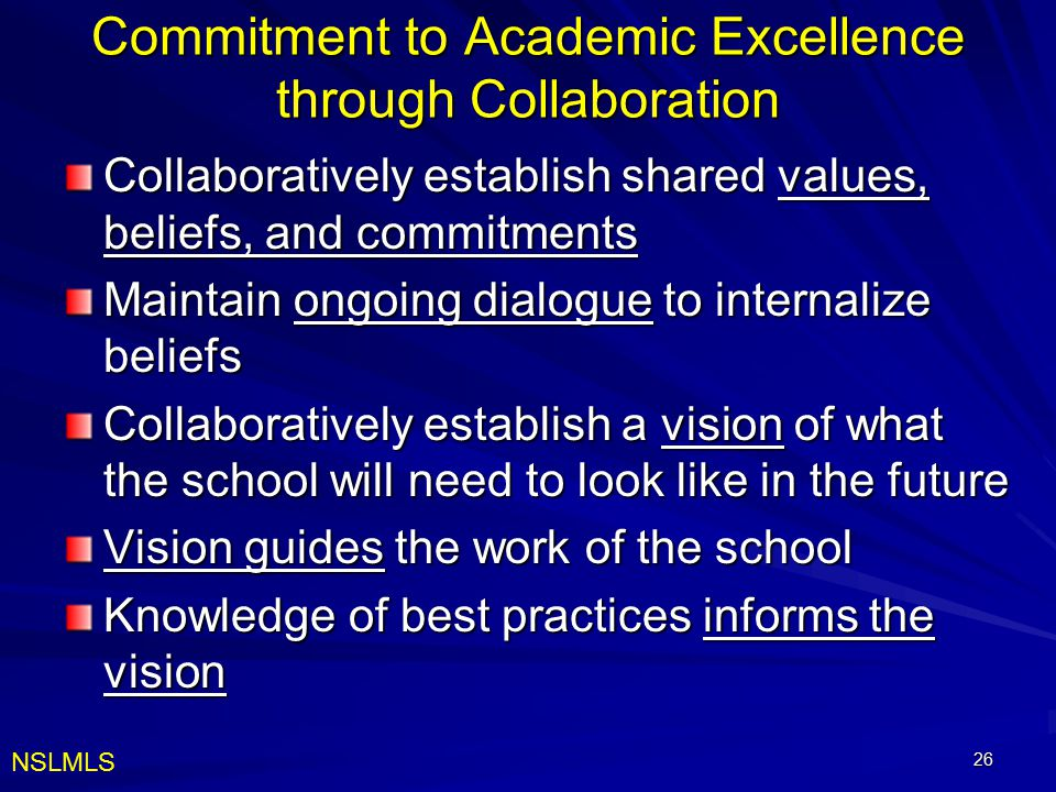 Commitment to Academic Excellence through Collaboration