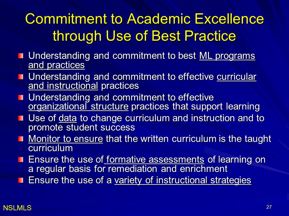 Commitment to Academic Excellence through Use of Best Practice