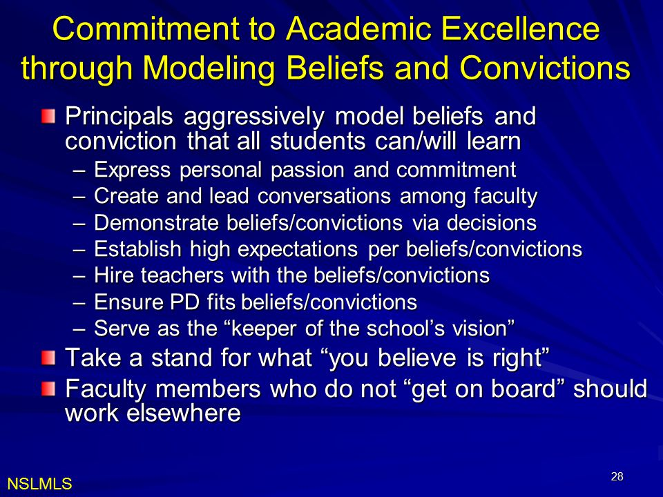 Commitment to Academic Excellence through Modeling Beliefs and Convictions
