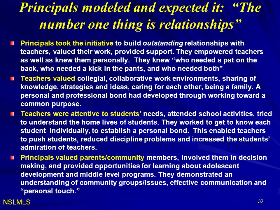 Principals modeled and expected it: The number one thing is relationships