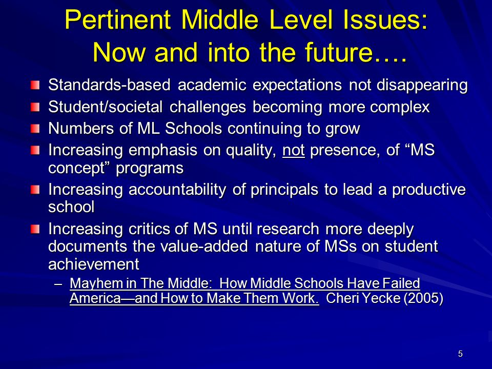 Pertinent Middle Level Issues: Now and into the future….