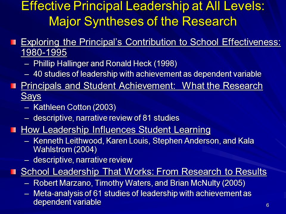 Effective Principal Leadership at All Levels: Major Syntheses of the Research