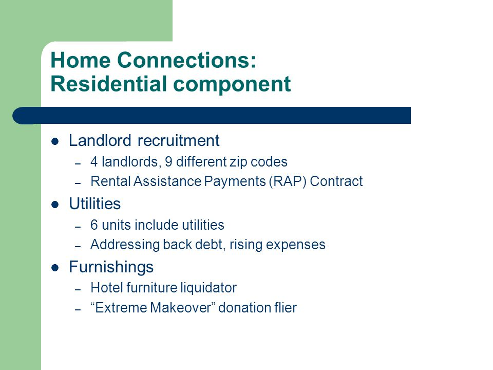 Home Connections: Residential component