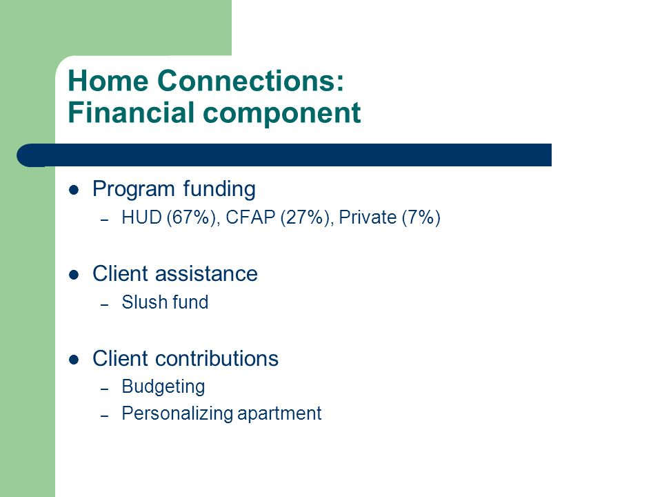 Home Connections: Financial component
