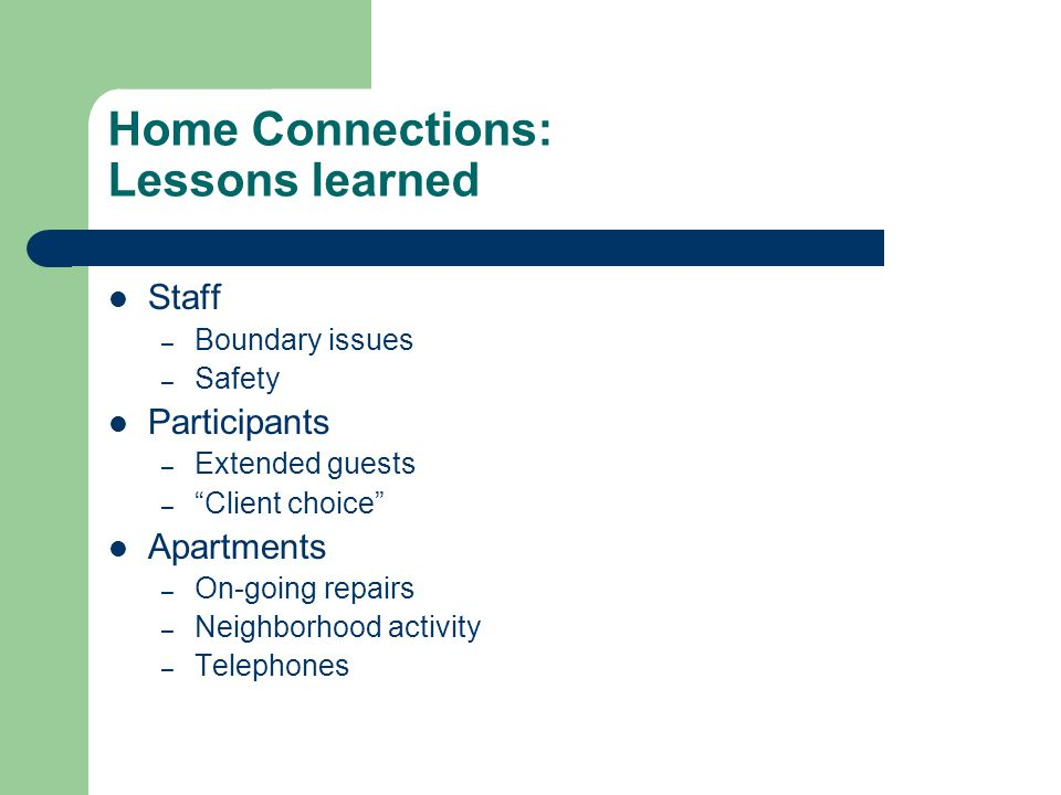 Home Connections: Lessons learned