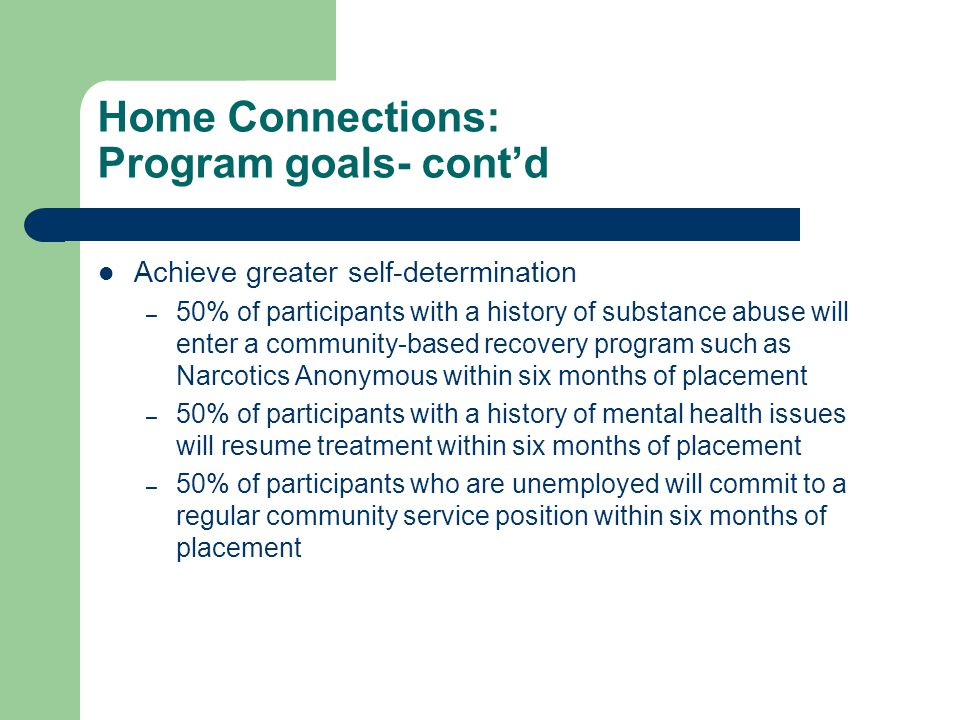 Home Connections: Program goals- cont'd