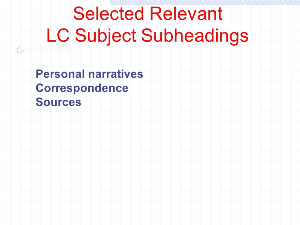 Selected Relevant LC Subject Subheadings