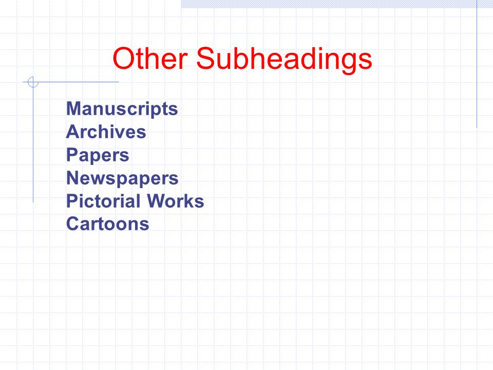 Other Subheadings Manuscripts Archives Papers Newspapers