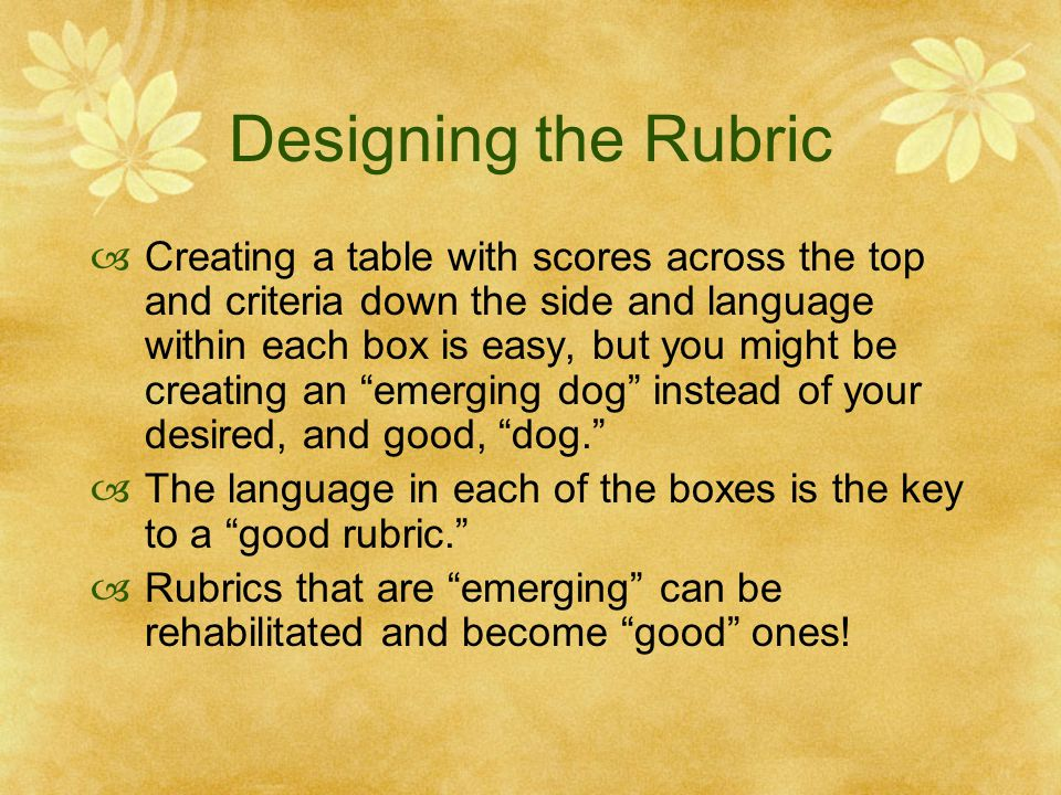 Designing the Rubric