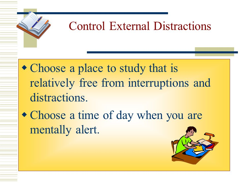 Control External Distractions