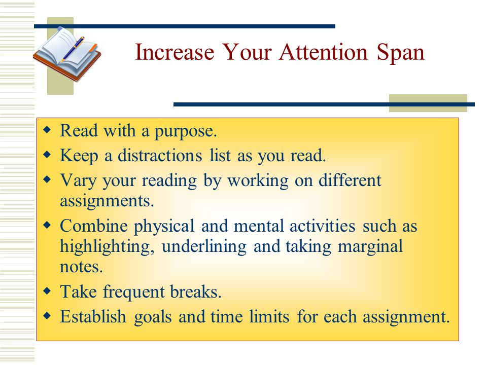 Increase Your Attention Span