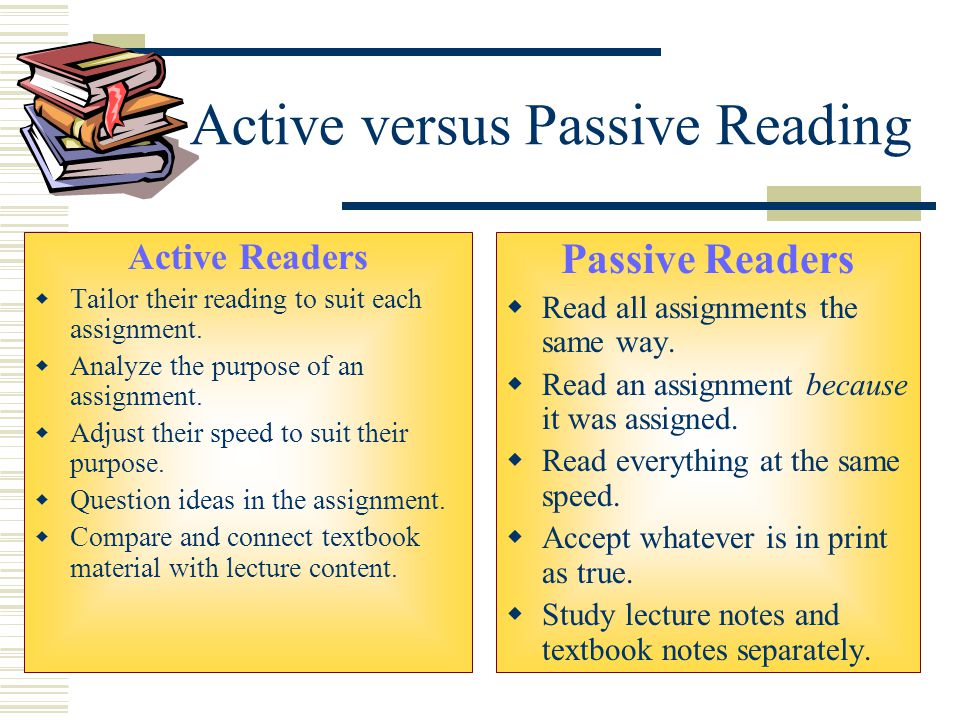Active versus Passive Reading