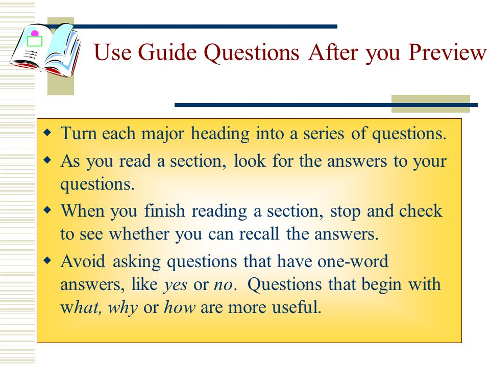 Use Guide Questions After you Preview