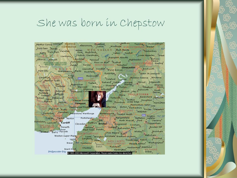 She was born in Chepstow