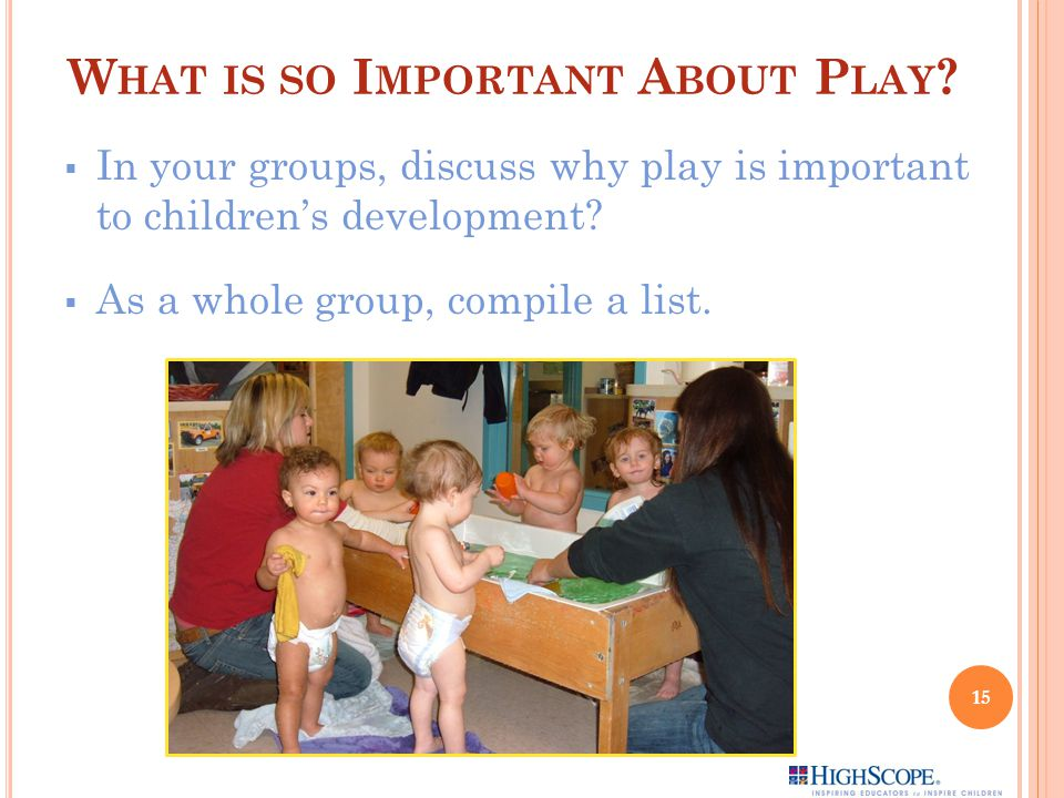 What is so Important About Play