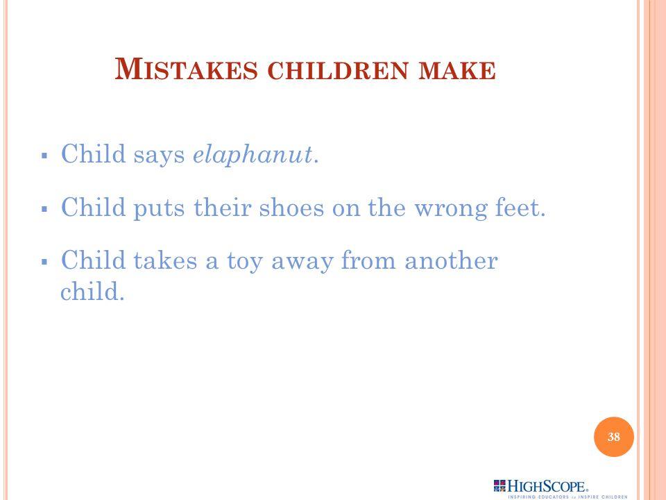 Mistakes children make