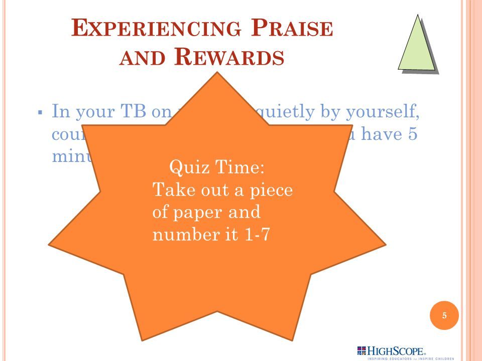 Experiencing Praise and Rewards
