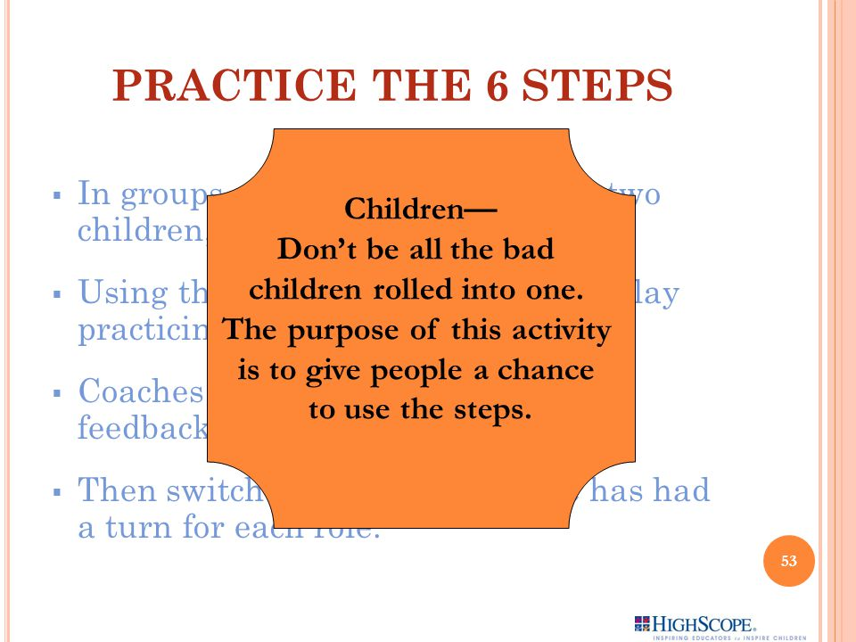 PRACTICE THE 6 STEPS Children—