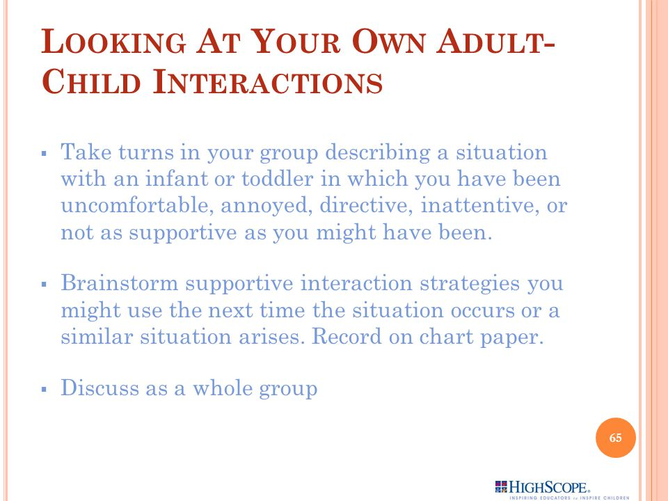 Looking At Your Own Adult-Child Interactions