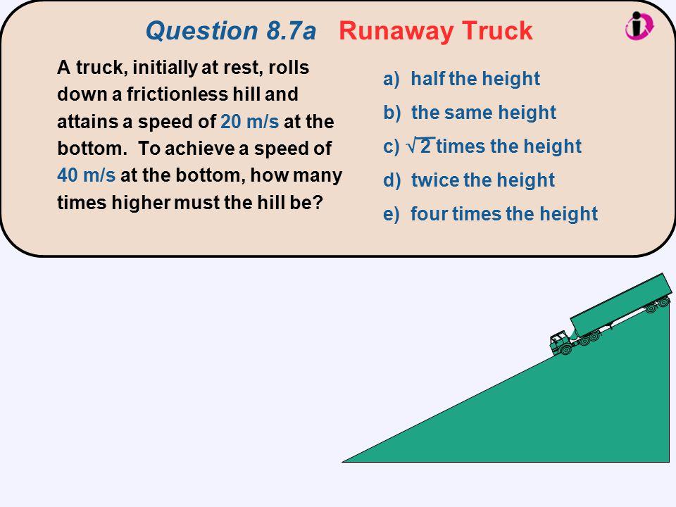 Question 8.7a Runaway Truck