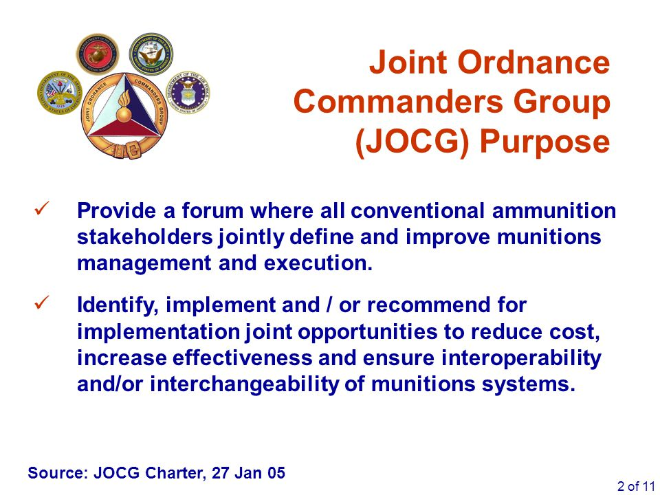Joint Ordnance Commanders Group (JOCG) Purpose