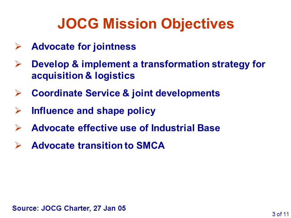 JOCG Mission Objectives