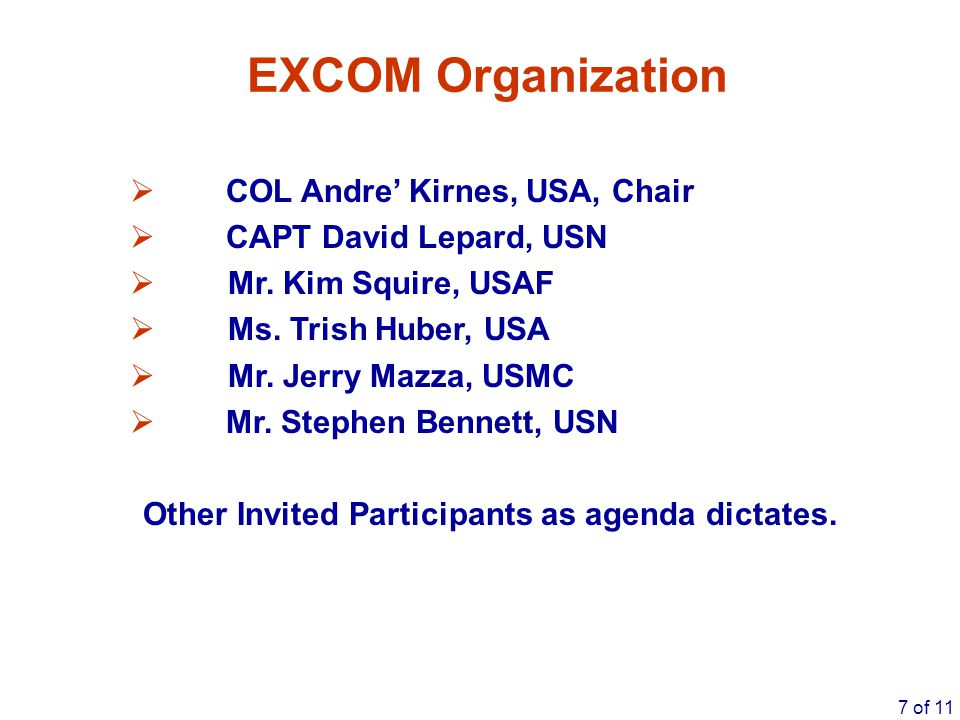 Other Invited Participants as agenda dictates.